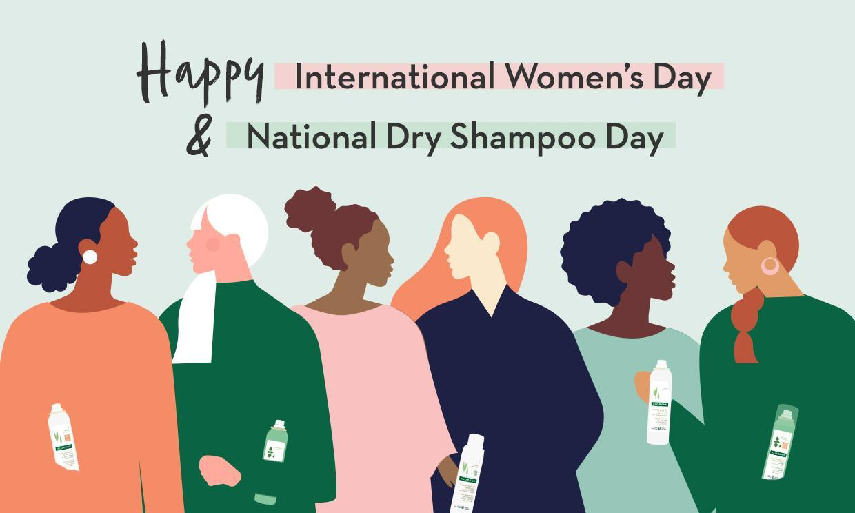 International Women's Day Meets Dry Shampoo